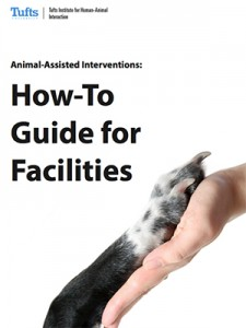 Animal-Assisted Interventions: How-To Guide for Facilities